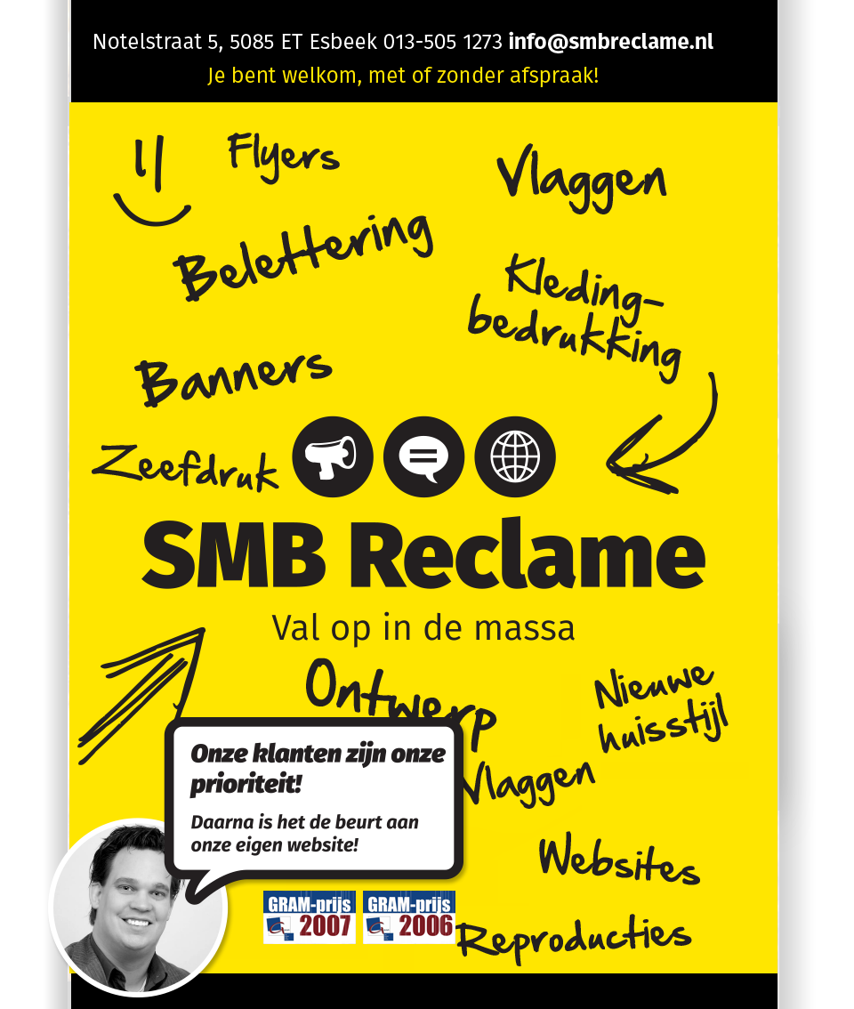 Mail: info@smbreclame.nl?bcc=sander@smbreclame.nl&subject=Opmerking via SMB Reclame.nl